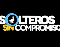 Opening SOLTEROS SIN COMPROMISO