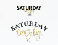 Hand Lettering for Saturday Everyday T Shirts