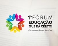 Fórum Educação que dá Certo
