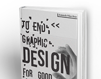Book Cover - To End Graphic Design for Good