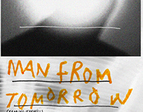 MAN FROM TOMORROW, JEFF MILLS - POSTER DESIGN