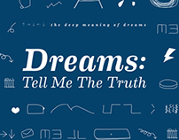 Dreams: Tell Me The Truth: The deep meaning of dreams