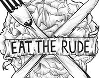 Eat the rude  Tattoo