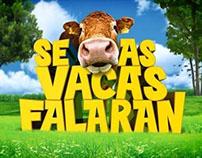 Se as vacas falaran