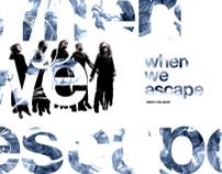 when we escape