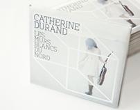 Catherine Durand - Les murs blancs du nord