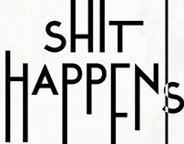 it shhappens…