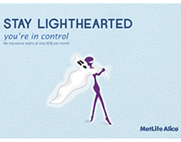 Metlife insurance, stay lighthearted