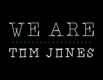 We are Tom Jones - font
