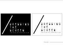 Dressing the Screen - D&AD Submission