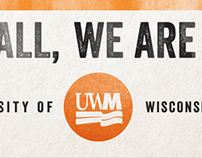 "UWM - ""We Are Milwaukee"""