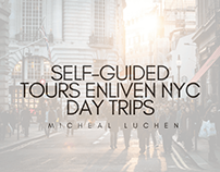 Walking NYC: Self-Guided Tours Enliven NYC Day Trips