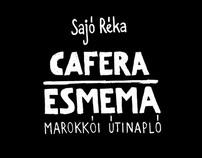 CAFERA ESMEMA -marokkói útinapló