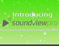 SoundviewPro Promo Spot
