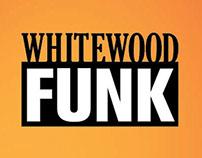 Whitewood Funk