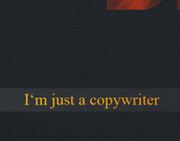 I'm just a copywriter