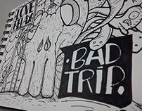 Doodle Bad Trip - Wilmai