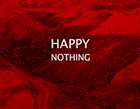 HAPPY NOTHING