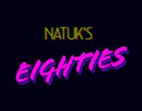Natuk's Eighties