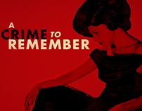A Crime to Remember Digital and Social Campaign