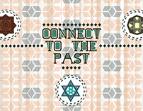 Connect To The Past