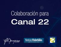 Colaboración para Canal 22