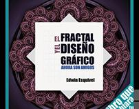 """Libro """"El fractal y el diseño gráfico ahora son amigos"""""""