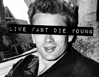 Live fast, Die young.