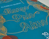 Mange, Prie, aime / Jaquette de roman / Book cover