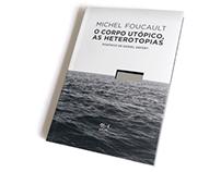 O CORPO UTÓPICO, AS HETEROTOPIAS /