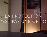 La Protection n'est pas une option