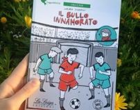 IL BULLO INNAMORATO, LA SPIGA/ELI EDIZIONI