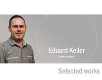 Selected works by Eduard Keller