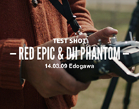 TEST SHOT of RED EPIC & DJI Phantom