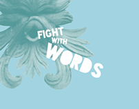 Fight with Words