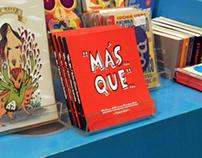 """""""Más...Que..."""" Dichos Chilenos Ilustrados"""