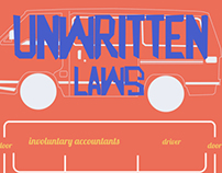 30 days & A City. Unwritten laws