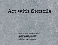 Act with Stencils