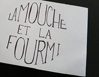 La Mouche et la Fourmi