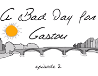 Animation: A Bad Day for Gaston