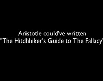The Hitchhiker's Guide To The Fallacy