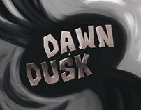 Dawn + Dusk