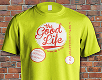 The Good Life D-Now T-Shirt