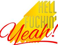 Hell Fuckin' Yeah!