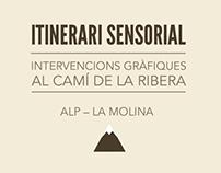 Itinerari Sensorial: La Molina