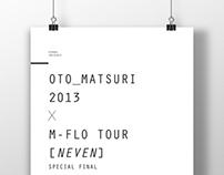 OTO MATSURI 2013 x M-FLO TOUR NEVEN