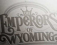 Typography for the band Emperors of Wyoming