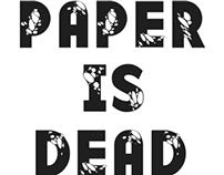 Paper is Dead
