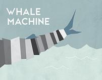Whale Machine