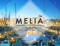 Melia 360 view campaign